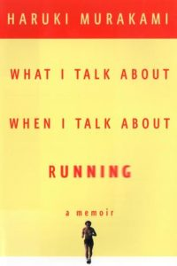 What I Talk About When I Talk About Running Book Cover
