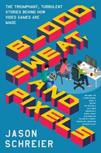 Blood Sweat And Pixels Book Cover